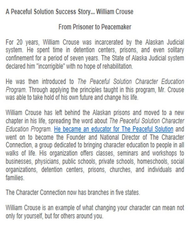 A Peaceful Solution Success Story…William Crouse